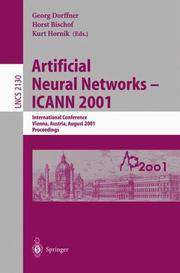 Artificial Neural Networks--Icann 2001: International Conference, Vienna, Austria, August 21-25, 2001, Proceedings