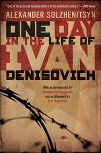 One Day in the Life of Ivan Denisovich by Alexander Solzhenitsyn - Paperback - 2004-07-05 - from Books Express and Biblio.com