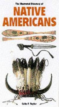 The illustrated directory of Native Americans: Their history, dress, and lifestyles by  William C. Sturtevant Colin F. Taylor - Paperback - from Discover Books (SKU: 3350170015)