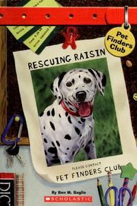 Rescuing Raisin (Pet Finders Club #4)