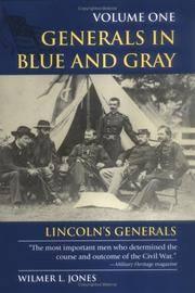 Generals in Blue & Gray  Generals in Blue and Gray: Lincoln's Generals,  Vol. 1