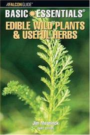 Basic Essentials® Edible Wild Plants and Useful Herbs, 3rd (Basic Essentials Series)