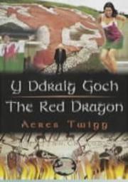 Y Ddraig Goch / the Red Dragon (Cyfres Cip Ar Gymru / Wonder Wales)