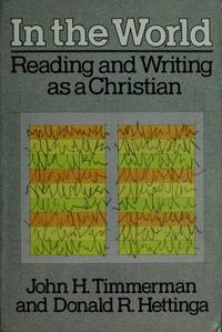 In the World  Reading and Writing As a Christian
