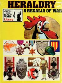 Heraldry & Regalia of War