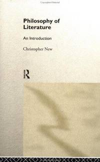 Philosophy of Literature: An Introduction .
