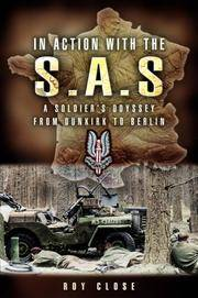 IN ACTION WITH THE SAS: A SOLDIER'S ODYSSEY FROM DUNKIRK TO BERLIN