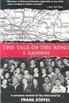 The Tale of the Ring: A Kaddish A Personal Memoir of the Holocaust