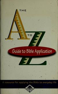 The A to Z Guide to Bible Application by  Billy Graham - Paperback - from MediaBazaar and Biblio.com