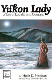 image of Yukon Lady: A Tale of Loyalty and Courage
