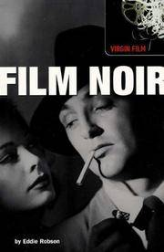 Film Noir:  The Step-By-Step Companion to the Genre of Film Noir