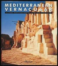 Mediterranean Vernacular: A Vanishing Architectural Tradition