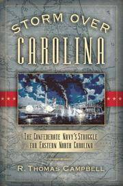 Storm Over Carolina : the Confederate Navy's Struggle for Eastern North Carolina