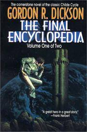 image of The Final Encyclopedia, Volume One of Two (Childe Cycle)