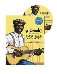 R. Crumb's Heroes Of Blues, Jazz, And Country - Second Hand Books