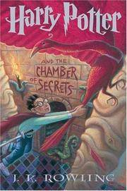HARRY POTTER AND THE CHAMBER OF SECRETS by Rowling, J. K. - Harry Potter - 1999