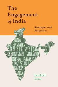 The Engagement of India: Strategies and Responses