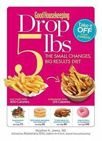 Good Housekeeping Drop 5 Pounds the Small Changes Big Results Diet