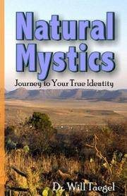 Natural Mystics: Journey to Your True Identity