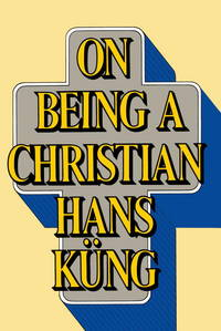 On Being a Christian by Hans K - Paperback - 1984-03-02 - from Cronus Books, LLC. (SKU: SKU1018882)