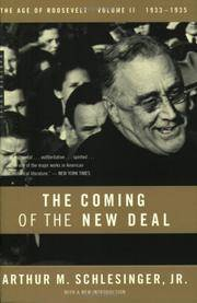 The Coming Of the New Deal, 1933-1935