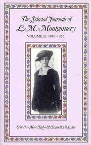 The Selected Journals of L.M. Montgomery: Volume II 1910-1921 by  Elizabeth (editors)  Mary ; Waterston - First Edition - 1987 - from Turn-The-Page Books and Biblio.com