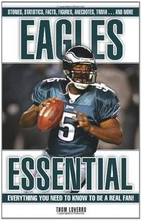 Eagles Essential: Everything You Need to Know to Be a Real Fan!