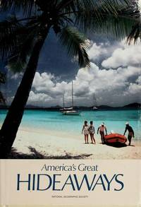 America's Great Hideaways by Erick Larson Thomas O'Neill ..contributing Authors - First Edition - 1986 - from Francois Books (SKU: 12012)