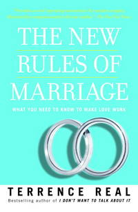 image of The New Rules of Marriage: What You Need to Know to Make Love Work