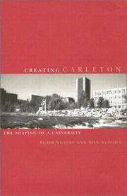 Creating Carleton: The Shaping of a University