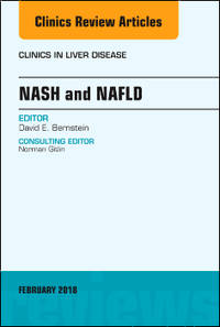 NASH and NAFLD, An Issue of Clinics in Liver Disease, 1e (HC)
