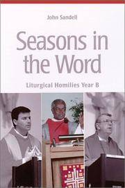 Seasons in the Word: Liturgical Homilies Year B