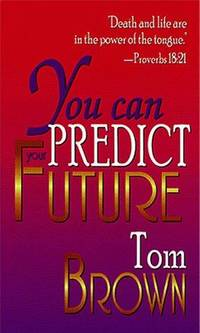 You Can Predict Your Future