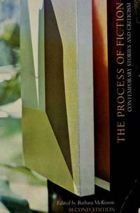 The Process of Fiction Contemporary Stories and Criticism