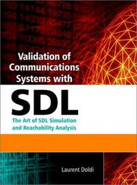 Validation of Telecom Systems with SDL