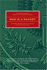 image of War is a Racket: The Antiwar Classic by America's Most Decorated Soldier