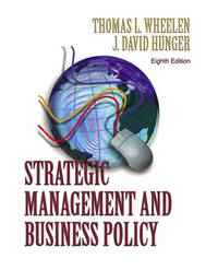 Strategic Management And Business Policy By Wheelen Thomas L And J