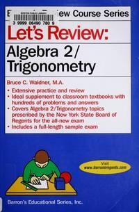 Let's Review Algebra 2/Trigonometry (Barron's Review Course)