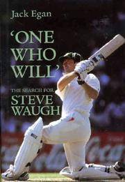 'One Who Will' The Search for Steve Waugh: The search for steve waugh