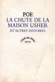 La chute de la maison Usher : Et autres histoires, texte int�gral