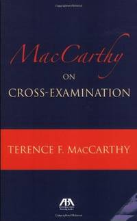 MacCarthy on Cross Examination by  Terence MacCarthy - Paperback - from SGS Trading Inc and Biblio.com