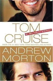Tom Cruise an Unauthorized Biography by  Andrew Morton - First Edition, 1st printing - 2008 - from after-words bookstore and Biblio.com