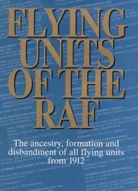 Flying Units of the RAF by  Alan Lake - First Edition - 1999 - from Bookzone BOOKS Wanted to Buy in Bracknell Berkshire and Biblio.com