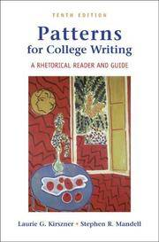 Patterns for College Writing: A Rhetorical Reader and Guide by  Stephen R  Laurie G.; Mandell - Paperback - 2006-05-03 - from Universal Textbook (SKU: SKU0043826)