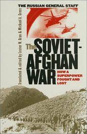 The Soviet-Afghan War, How a Superpower Fought and Lost