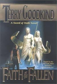 Faith of the Fallen : A Sword of Truth novel (SIGNED)