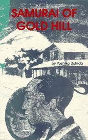 Samurai of Gold Hill