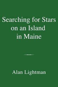 Searching for Stars on an Island in Maine.