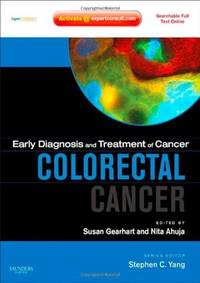 EARLY DIAGNOSIS AND TREATMENT OF CANCER SERIES: COLORECTAL CANCER: EXPERT CONSULT - ONLINE AND PRINT