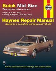 Buick Mid-Size Regal and Century Automotive Repair Manual 1974 Thru 1987, V6 and V8